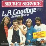 "Secret Service - L.A. Goodbye (7"" Vinyl-Single Germany)"