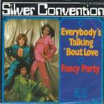 Silver Convention - Everybodys Talking 'Bout... (Single)